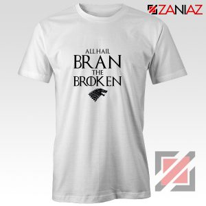 All Hail Bran The Broken Tshirt Game Of Thrones Men's T-Shirt White