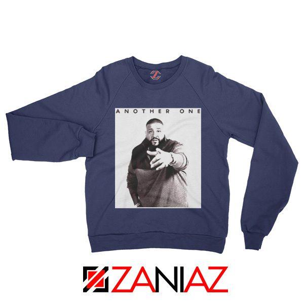 Another One DJ Khaled Sweatshirt American DJ Music Sweatshirt Navy Blue