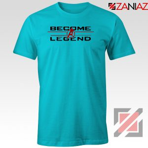 Become A Legend T-Shirt Marvel Avengers Endgame Best Tee Shirt Light Blue