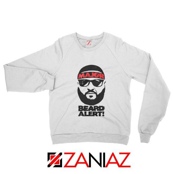 Dj Khaled Beard Alert Mens Sweatshirt American DJ Gift Sweatshirt White
