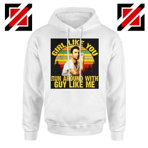 Girl Like You Maroon 5 Adam Adam Levine Hoodie Size S-2XL White