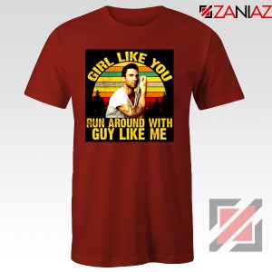 Girl Like You Maroon 5 Adam Adam Levine T-Shirt Size S-3XL Red