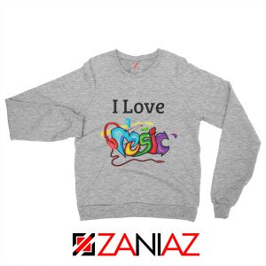 I Love Music Sweatshirt The Best Music Festival Sweatshirt Size S-2XL Grey