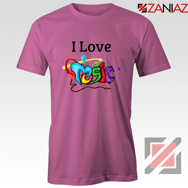 I Love Music T-Shirt The Best Music Festival T-Shirts Size S-3XL Pink