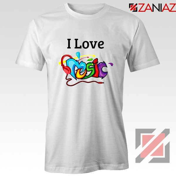 I Love Music T-Shirt The Best Music Festival T-Shirts Size S-3XL White