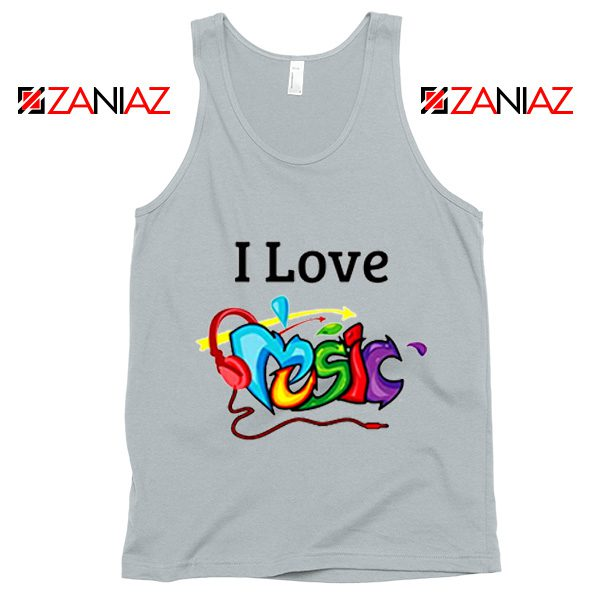 I Love Music Tank Top The Best Music Festival Tank Top Size S-3XL Silver