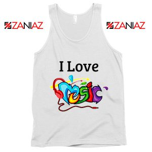 I Love Music Tank Top The Best Music Festival Tank Top Size S-3XL White