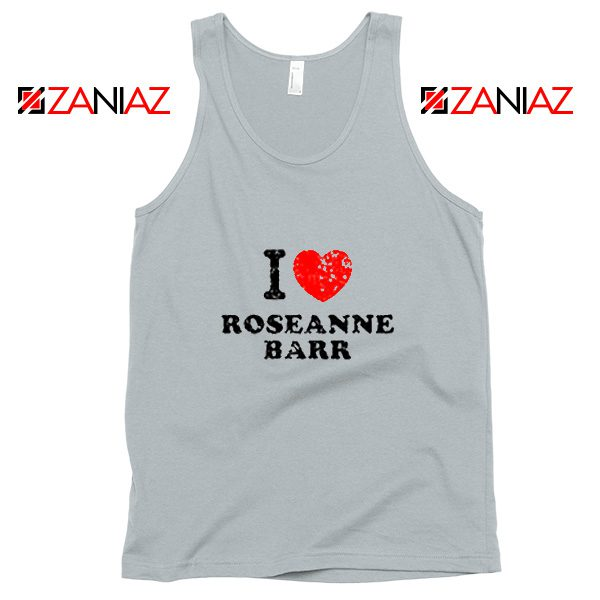 I Love Roseanne Barr Tank Top TV Sitcom Roseanne Tank Top New Silver