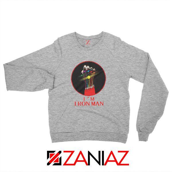 I'M Iron Man Tony Stark Infinity Gauntlet Best Sweatshirt Size S-2XL Sport Grey