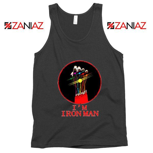 I'M Iron Man Tony Stark Infinity Gauntlet Best Tank Tops Size S-3XL Black