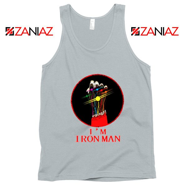 I'M Iron Man Tony Stark Infinity Gauntlet Best Tank Tops Size S-3XL Silver