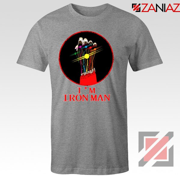 I'M Iron Man Tony Stark Infinity Gauntlet Best Tshirt Size S-3XL Sport Grey