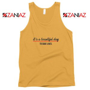 It's a Beautiful Night to Save Lives Best Tank Top American TV Series Sunshine