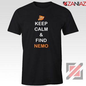 Keep Calm And Find Nemo T-Shirt Finding Nemo Design T-Shirt Black