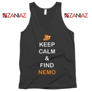 Keep Calm And Find Nemo Tank Top Finding Nemo Tank Top Black