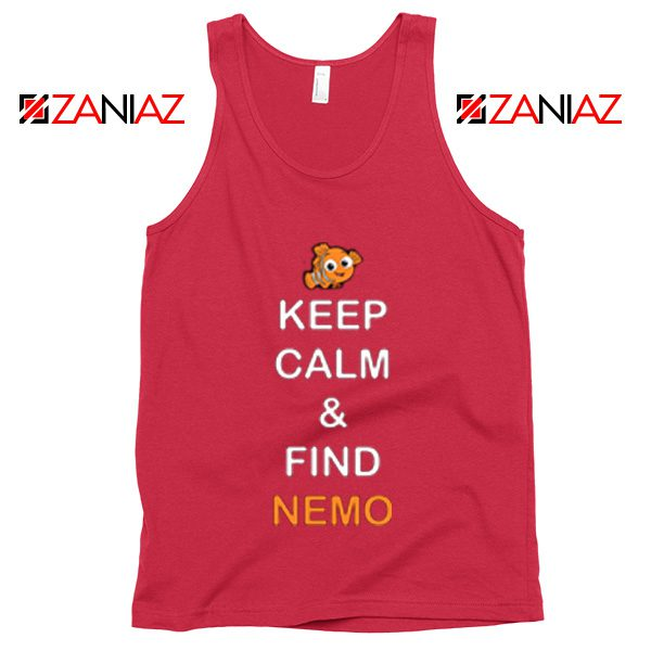 Keep Calm And Find Nemo Tank Top Finding Nemo Tank Top Coral