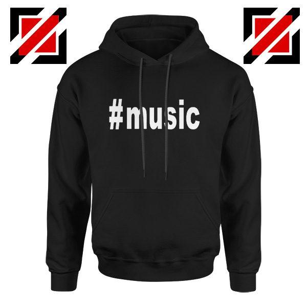 Music Hashtag Best Hoodie Music Women's Hoodie Size S-2XL Black