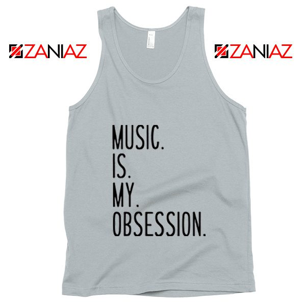Music Is My Obsession Tank Top Funny Music Saying Tank Top Silver