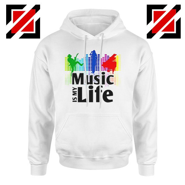 Music is My Life Hoodie Nightclubs Music Cheap Hoodie Size S-2XL White
