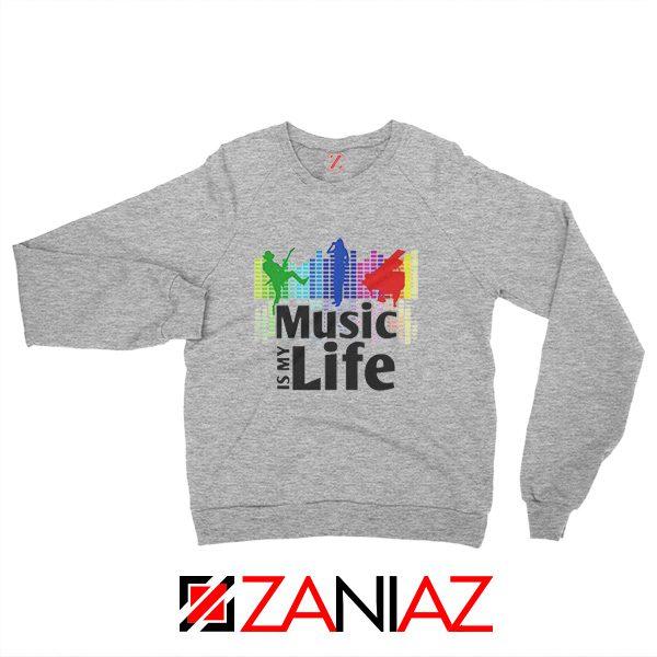 Music is My Life Sweatshirt Nightclubs Music Sweatshirt Size S-2XL Grey