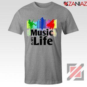 Music is My Life T-Shirt Nightclubs Music Cheap Tee Shirt Size S-3XL Grey
