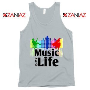 Music is My Life Tank Top Nightclubs Music Cheap Tank Top Size S-3XL Silver