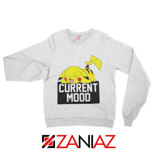 Pokemon Pikachu Current Mood Adult Best Sweatshirt Size S-2XL White