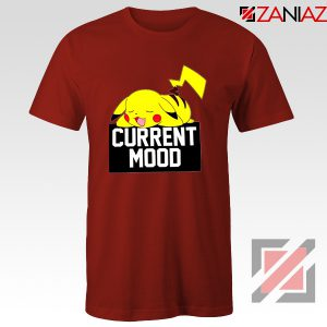 Pokemon Pikachu Current Mood Adult Best T-Shirt Size S-3XL Red
