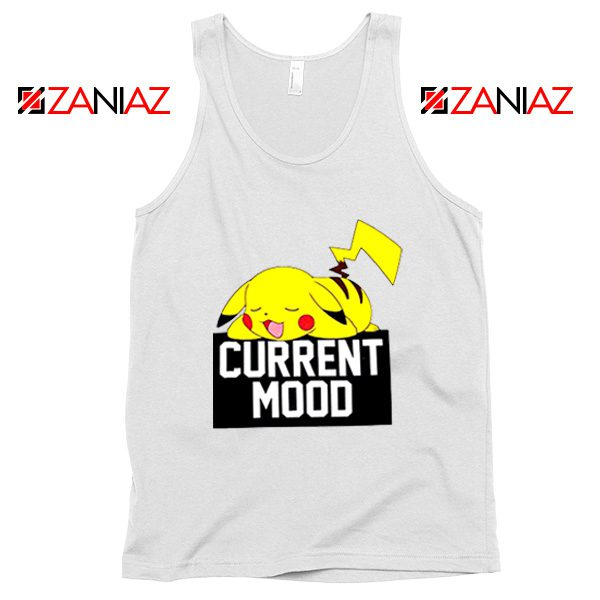 Pokemon Pikachu Current Mood Adult Best Tank Top Size S-3XL White