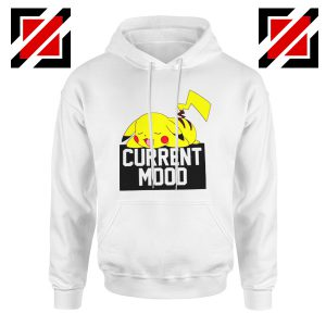 Pokemon Pikachu Current Mood Adult Cheap Best Hoodie Size S-2XL White