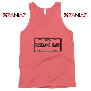 Roseanne Barr 100 Percent Comedian Best Tank Top Size S-3XL Coral