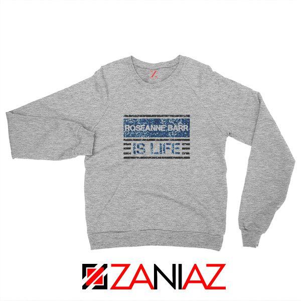 Roseanne Barr Sweatshirt American Actress Sweatshirt Size S-2XL Sport Grey