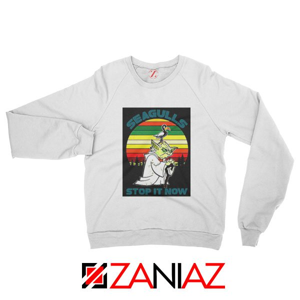 Seagulls Stop It Now Sweatshirt Bad Lip Reading Sweatshirt Size S-2XL White