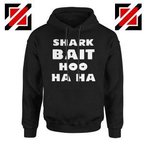 Shark Bait Hoodie American Animated Film Hoodie Size S-2XL Black