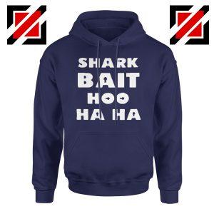 Shark Bait Hoodie American Animated Film Hoodie Size S-2XL Navy