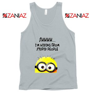 Shhhh I'm Hiding From Stupid People Tank Top Funny Minion Silver
