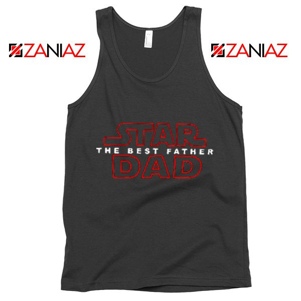Star Dad Funny Tank Top Star Wars Tank Top Fathers Day Size S-3XL Black