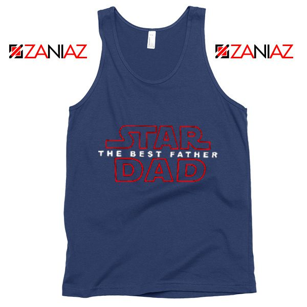 Star Dad Funny Tank Top Star Wars Tank Top Fathers Day Size S-3XL Navy