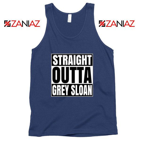 Straight Outta Grey Sloan Tank Top Grey's Anatomy Cheap Tank Top Navy Blue