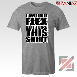 T-Shirt Quotes Exercise Funny Gymnast Tshirt Cheap Size S-3XL Sport Grey