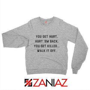 Walk It Off Quote Sweatshirt Avengers Captain America Sweatshirt Grey