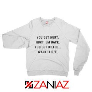 Walk It Off Quote Sweatshirt Avengers Captain America Sweatshirt White
