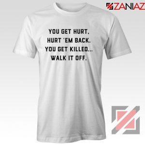 Walk It Off Quote Tshirt Avengers Captain America T-Shirt Size S-3XL White