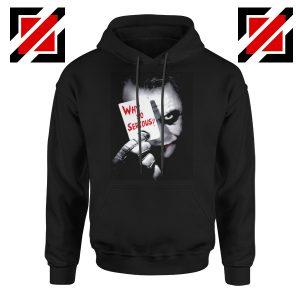 Why So Serious Hoodie Joker Film 2019 Hoodie Size S-2XL Black