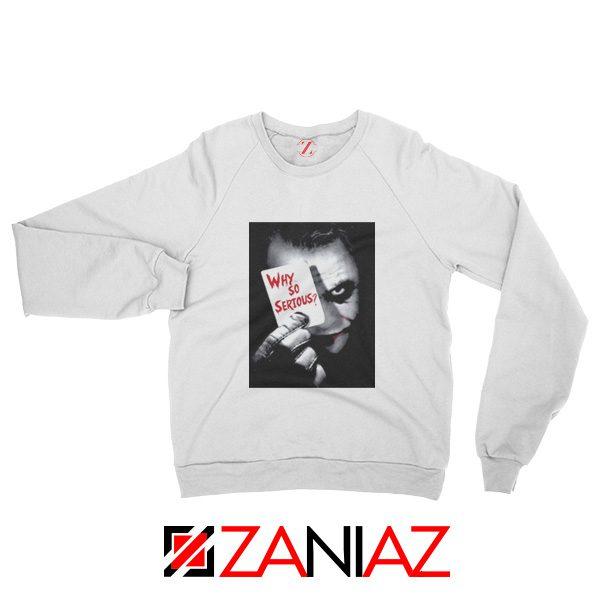 Why So Serious Sweatshirt Joker Film 2019 Sweatshirt Size S-2XL White