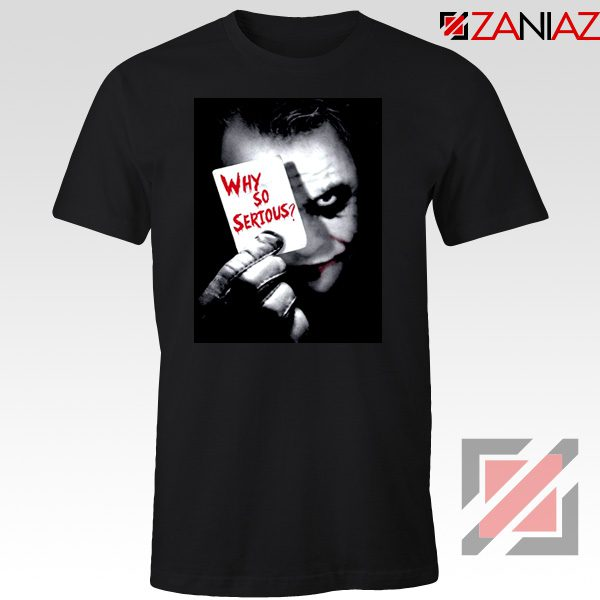 Why So Serious Tshirt Joker Film 2019 Tee Shirts Size S-3XL Black