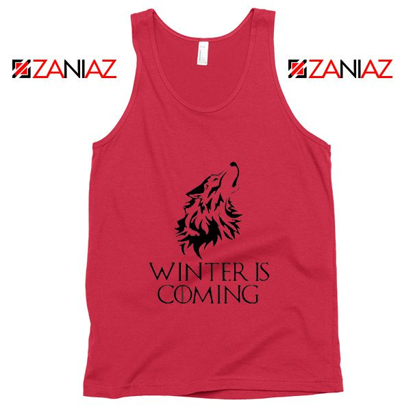 Winter Is Coming Tank Top Game Of Thrones Tank Top Size S-3XL Red