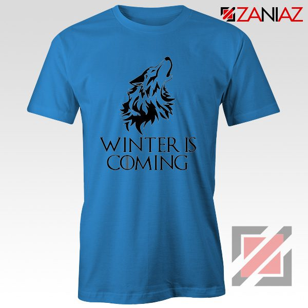 Winter Is Coming Tee Shirt Game Of Thrones Cheap Tshirt Size S-3XL Blue