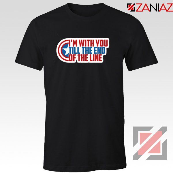 Winter Soldier I With You Till The End Of The Line T-Shirt Size S-3XL Black