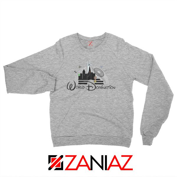 World Domination Best Sweatshirt Disney Sweatshirt Size S-2XL Grey